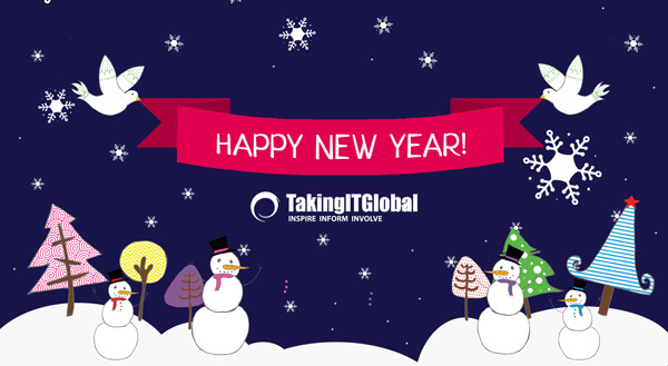 Happy New Year from TakingITGlobal!